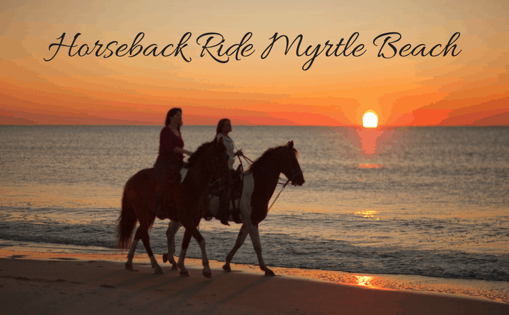 Horseback Ride Myrtle Beach Vacations