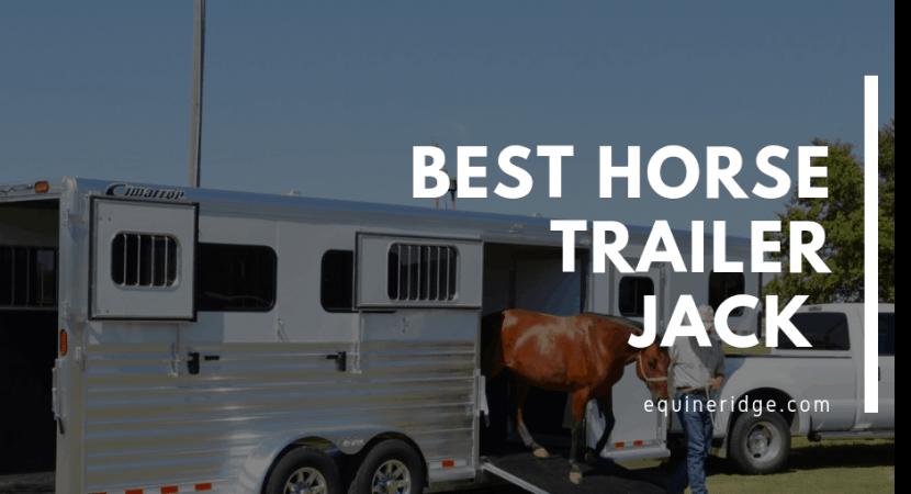 Best horse trailer jack